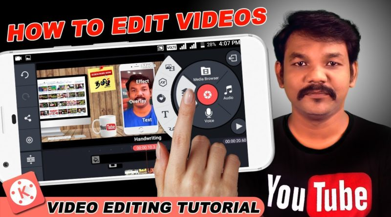 How to Edit Videos on Android Kinemaster Tutorials in Tamil - YouTube -  Online Tamil